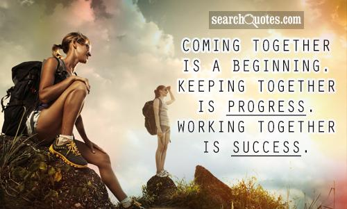 Working Together Is A Success Quotes