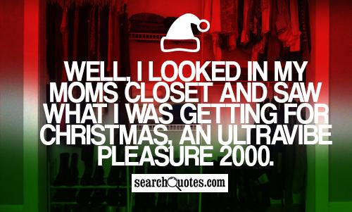 Well, I looked in my moms closet and saw what I was getting for Christmas, an UltraVibe Pleasure 2000.