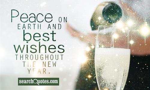 Peace on earth and best wishes throughout the New Year.