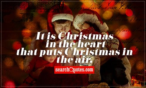 it is christmas in the heart that puts christmas in the air