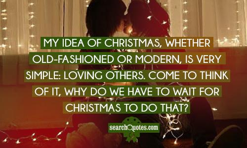 Xmas Love Quotes : Christmas Love Quotes And Sayings My idea of christmas,