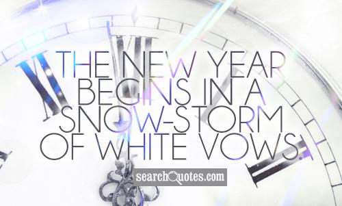 The new year begins in a snow-storm of white vows.