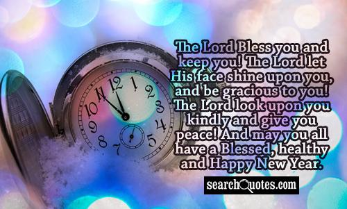 The Lord Bless you and keep you! The Lord let His face shine upon you, and be gracious to you! The Lord look upon you kindly and give you peace! And may you all have a Blessed, healthy and Happy New Year.