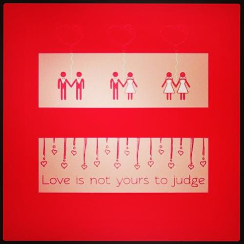 Love is not yours to judge.