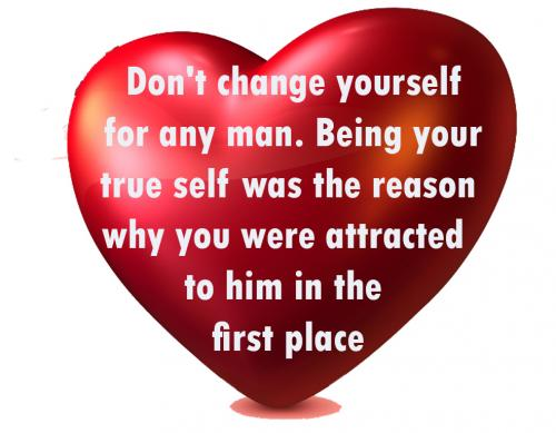 Don't change yourself 