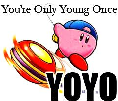 You're Only Young Once-YOYO