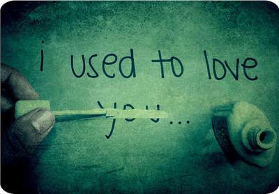 I used to love you.