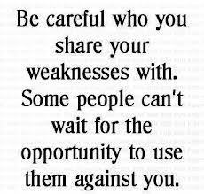 be careful who you sha...