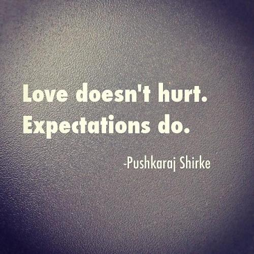 T Pain Quotes About Love : Pushkaraj Shirke Quotes Quotes by Pushkaraj Shirke