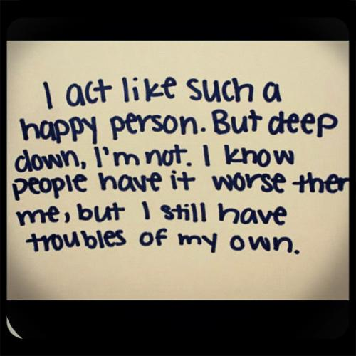Unhappiness Quotes Being Depressed Quotes about Unhappiness ...