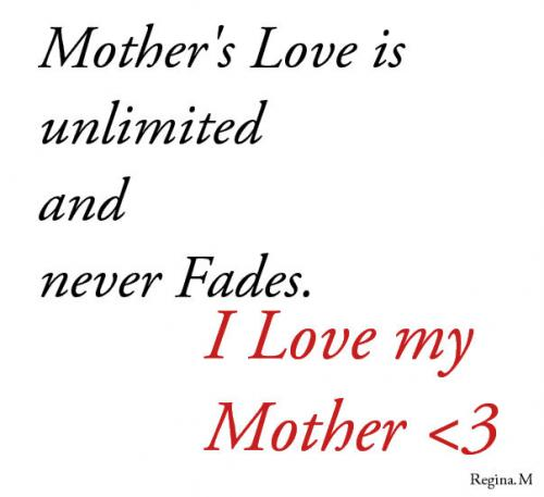 Quotes About Love Mother : Do you love your mother? I do love her. without my mom I wouldnt be ...