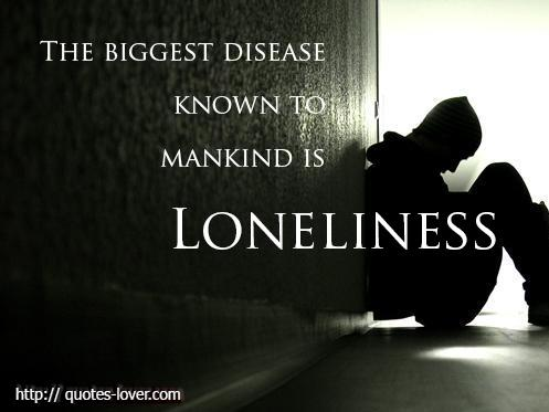to mankind is LONELINE...