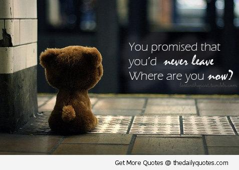 You promised that you ...