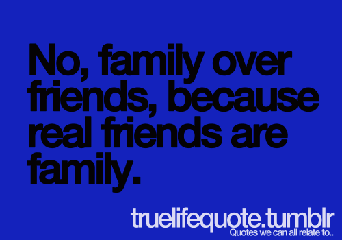 Quotes About Friendship Over Alluring Quotes About Friends Over Family Top Ideas About Family Loyalty