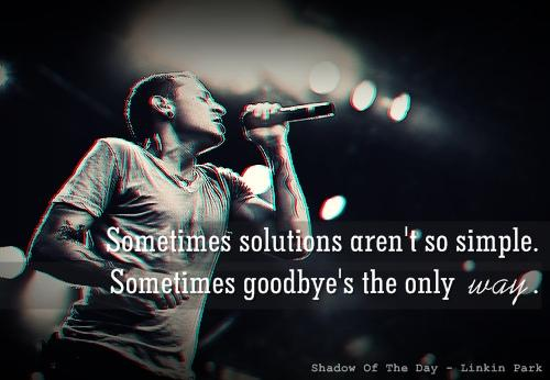 Sometimes solutions aren't so simple. Sometimes goodbye's the only way.