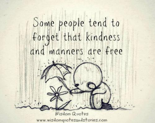 Manners Are Free Quote And Manners Are Free
