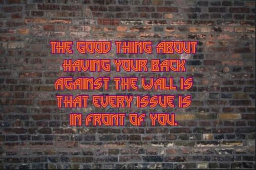 Back Against The Wall Quotes Your Back Against The Wall