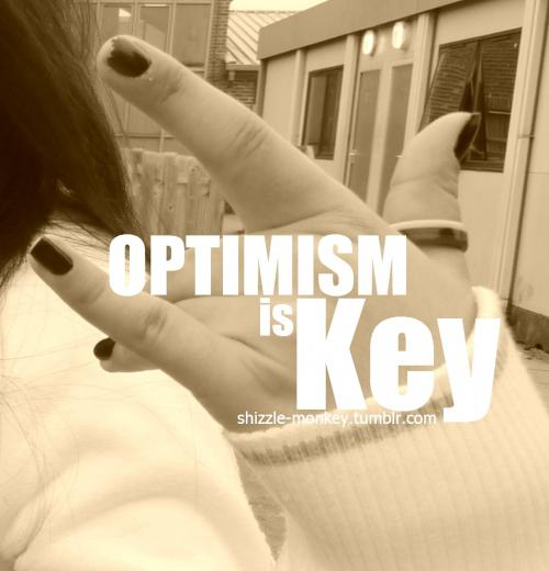 optimism is key