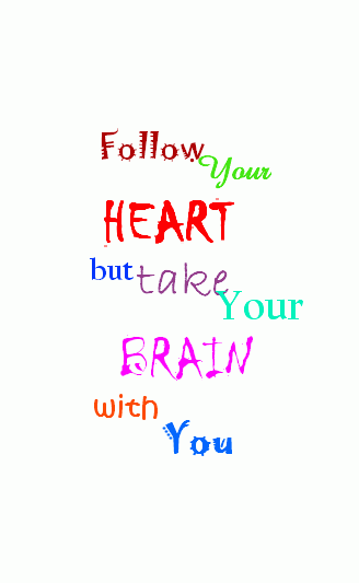 FolloW Ur HearT but ..