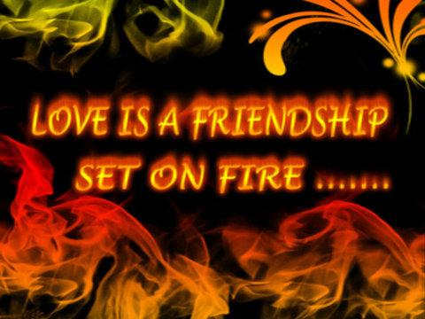 Quotes About Love And Fire. QuotesGram
