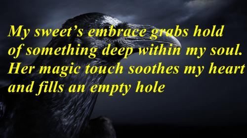 My Sweet's Embrace Grabs Hold Of Something Deep Within My