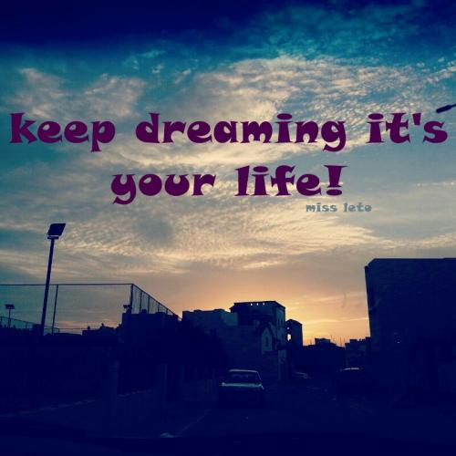 never ever ever let anyone break ur dream !! dream big , be ur self in the end it is ur life right?
