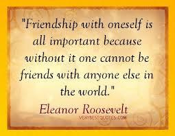 Frienship with someone is all important because, without it anyone cannot be friends with anyone else in the world.