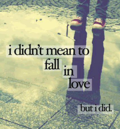 I didn't mean to fall in love with you, but I did. You didn't mean to hurt me, but you did. See, we both broke the rules.