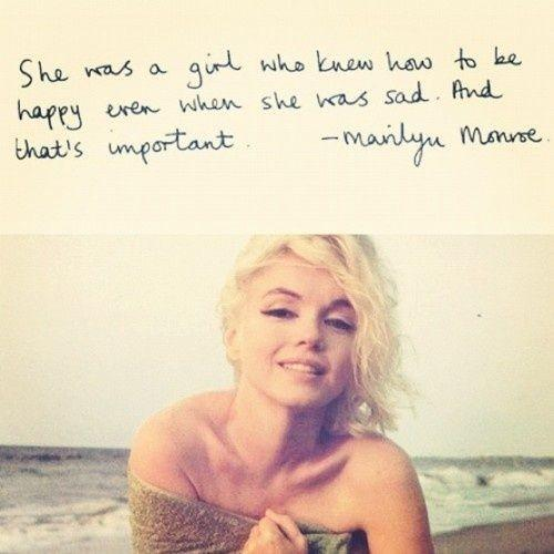 She was a girl who knew how to be happy, even when she was sad. And that's important.