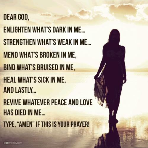 God Can Heal Quotes: Dear God, Enlighten What's Dark In Me... Strengthen What's