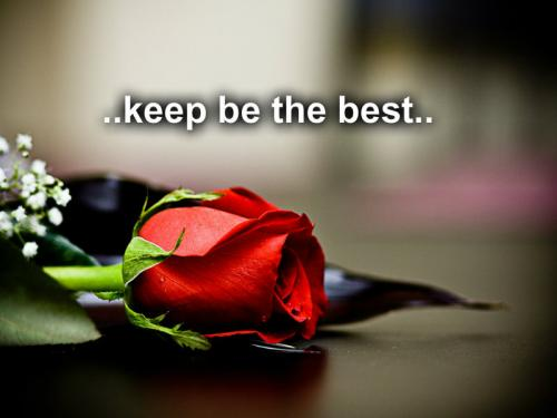 keep be the best