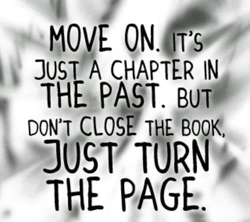 Move on. It's just a chapter in the past.