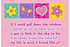 This is to ALLLLLL of my friends because if it was actually possible to do this, I would be the first to write your names on the sky, with the rainbow for the world to see! <33333