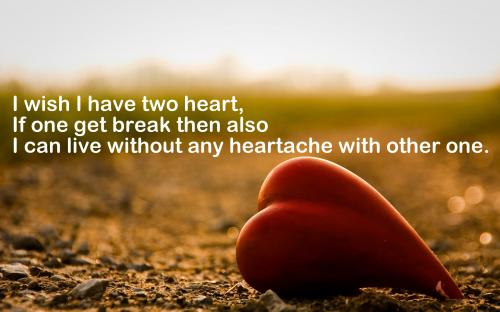 Heartless Quotes Wallpaper i Wish i Have Two Heart,if One